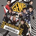 GENERATION EX / GENERATIONS from EXILE TRIBE