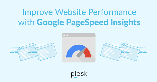 Google PageSpeed Insights – How to optimize your site to rank higher