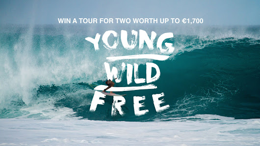 Be Young, Wild and Free!