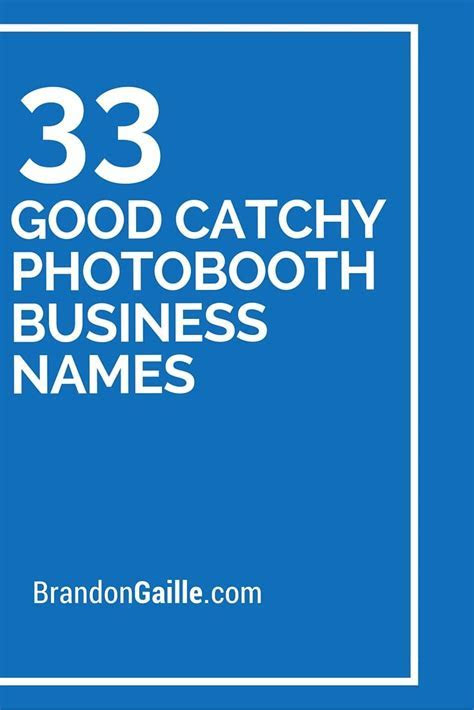 125 Good Catchy Photobooth Business Names   Catchy Slogans