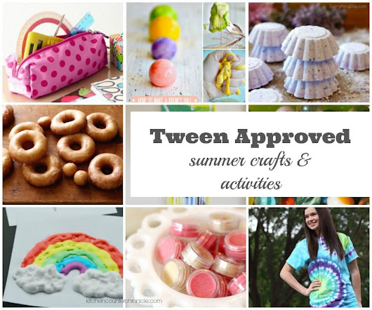 Summer Crafts and Activities for Tweens