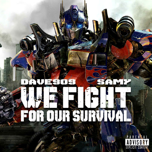 We Fight For Our Survival feat Samy