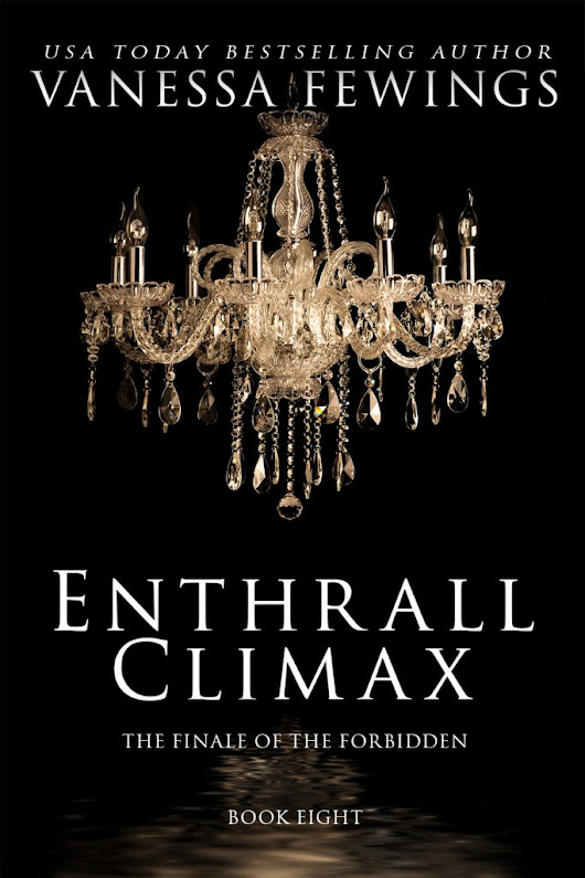 Cover Reveal for Enthrall Climax By: Vanessa Fewings @VanessaFewings #coverreveal