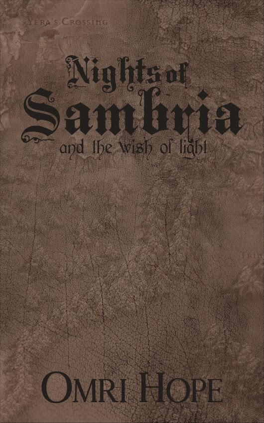 Nights of Sambria and the Wish of light