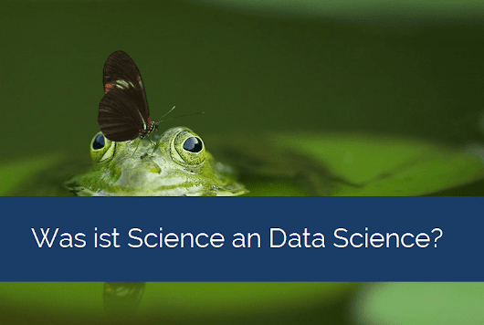 Was ist Science an Data Science? - TIQ Solutions