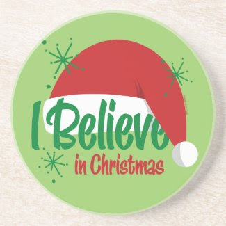 Believe In Christmas Coaster coaster