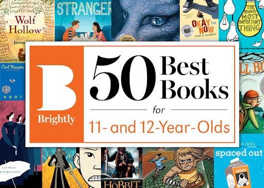The 50 Best Books for 11- and 12-Year-Olds | Brightly
