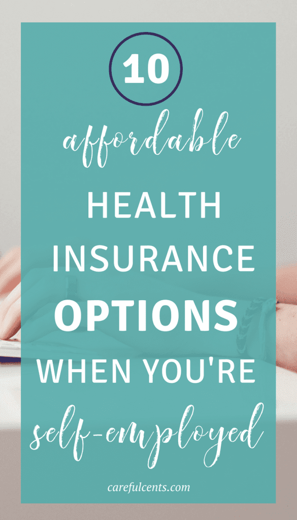 10 Affordable Options to Buy Health Insurance When Self ...