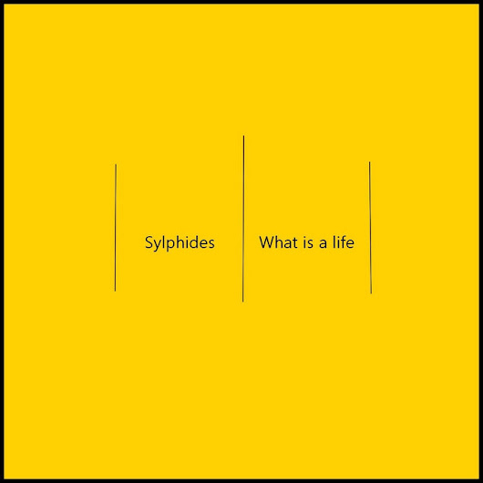 What is a life, by Sylphides