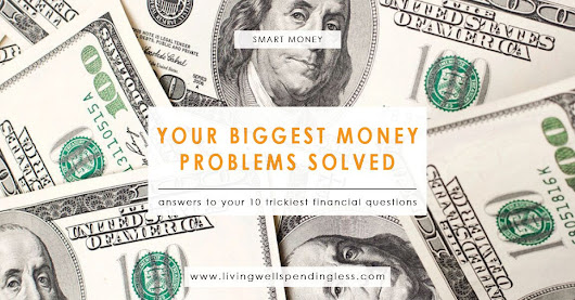 10 Biggest Money Problems Solved | Your Financial Questions Answered