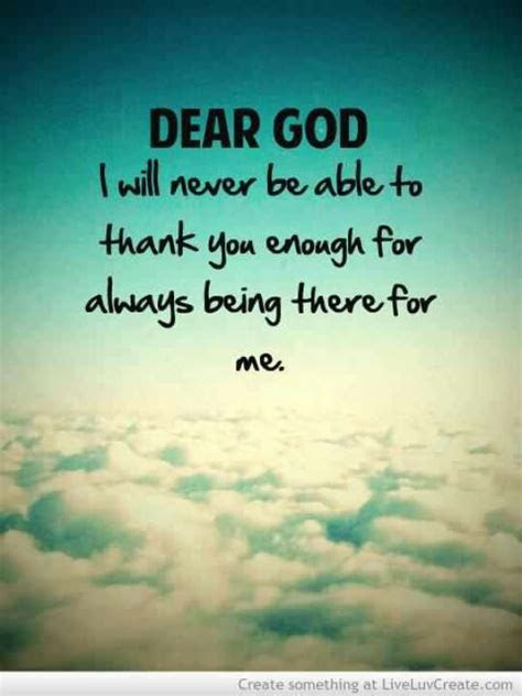 God Always Be There Quotes