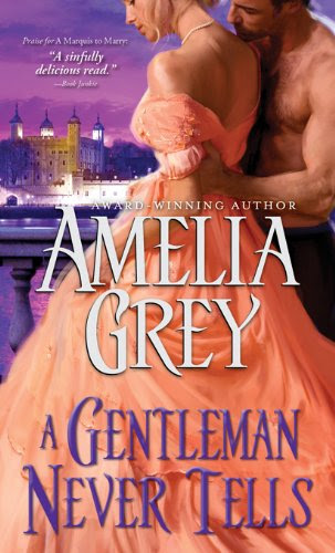 Gentleman Never Tells (Rogues' Dynasty) by Amelia Grey