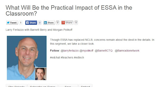 "My New BAM! Radio Show: ""What Will Be the Practical Impact of ESSA in the Classroom?"""