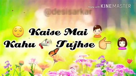 whatsapp status  sec song status bollywood hindi