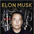 ELON MUSK HOW THE BILLIONAIRE CEO OF SPACEX AND TESLA IS SHAPING OUR FUTURE- Book Review
