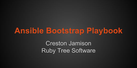 Ansible Bootstrap Playbook | Ruby Tree Software