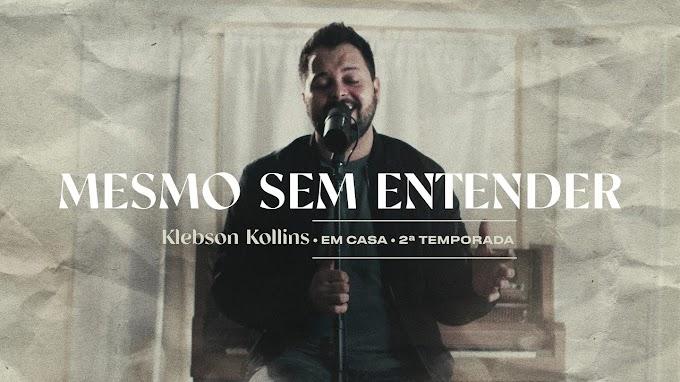 """Klebson Kollins lança, pela Carv Music, o videoclipe da primeira canção da série """"Em Casa"""""""