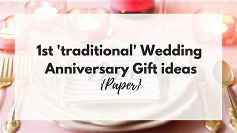 1st ?traditional? Wedding Anniversary Gift ideas {Paper