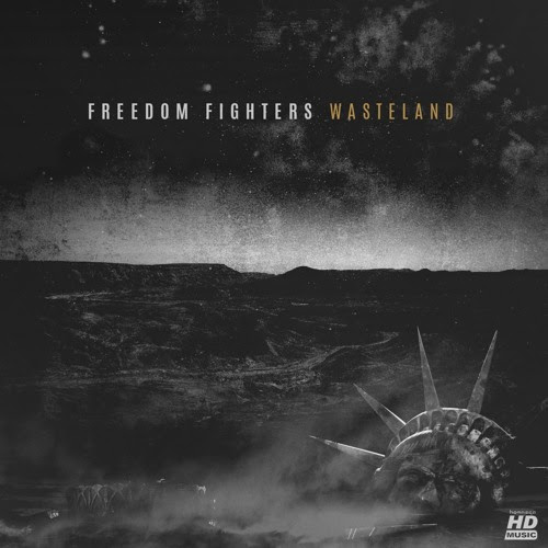 Freedom Fighters - Wasteland by Freedøm Fighters