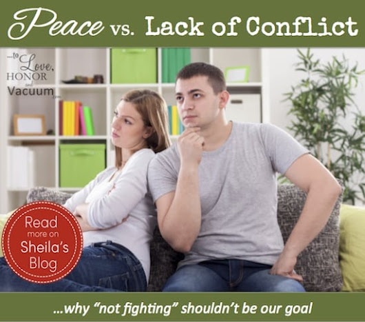 Peace vs. Lack of Conflict in Marriage