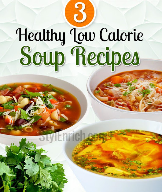 Low Calorie Soup Recipes : Diet for Healthy weight loss