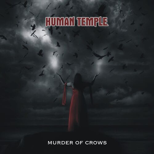 HUMAN TEMPLE - MURDER OF CROWS (2010) Finlândia