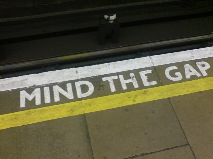 Mind the Gap - London, UK