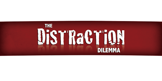 """The Distraction Dilemma"" : Middletown Seventh-day Adventist Church Louisville KY"