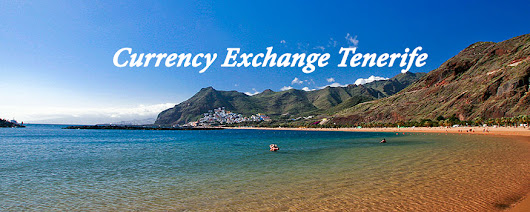 Currency Exchange Tenerife - QROPS Callaghan Financial Services