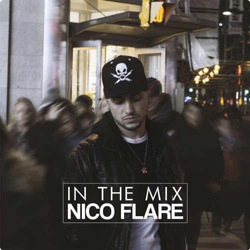 In The Mix by NICO FLARE