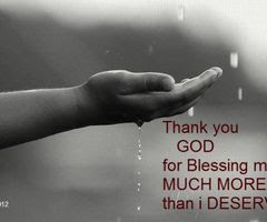 Thank God For Blessing Me Much More Than I Deserve Blessing Quote