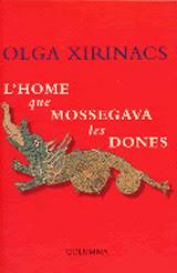 Resultat d'imatges de L'home que mossegava les dones d'Olga Xirinacs