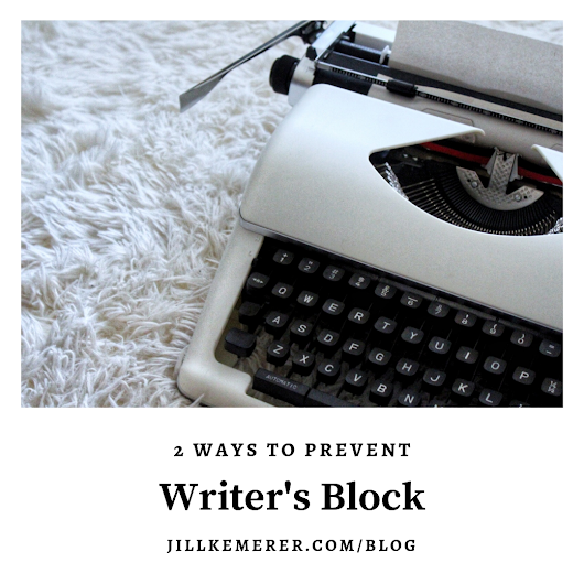 2 Ways I Prevent Writer's Block - Jill Kemerer | Bestselling Author