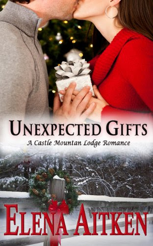 Unexpected Gifts (A Castle Mountain Lodge Romance) by Elena Aitken
