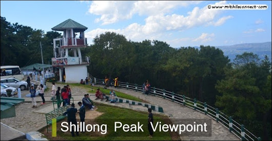 Shillong Peak Viewpoint–What you get to see !