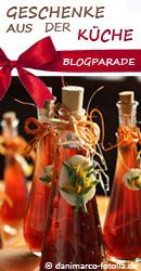 Blogparade: Geschenke aus der Küche