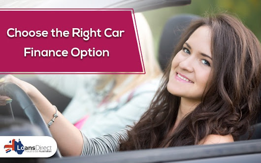 Drive Your Dreams by Choosing the Right Car Finance Option