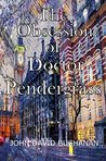The Obsession of Dr. Pendergrass: Murder in Whitechapel