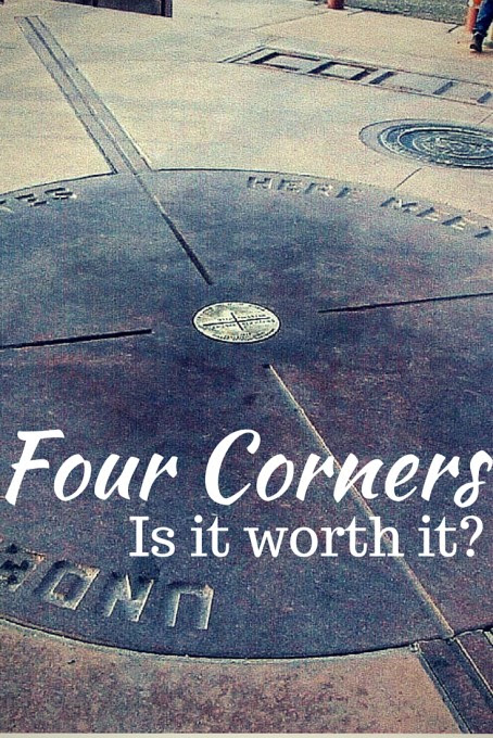 Is Four Corners Monument Worth It? - Suitcases and Sippy Cups