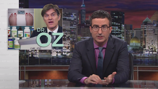 Watch John Oliver absolutely destroy Dr. Oz