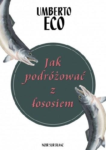 Okładka książki Jak podróżować z łososiem