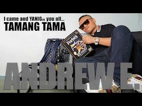 Tamang Tama by Andrew E [Lyric Video]