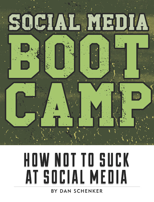 FREE BOOK! Social Media Boot Camp: How Not To Suck At Social Media