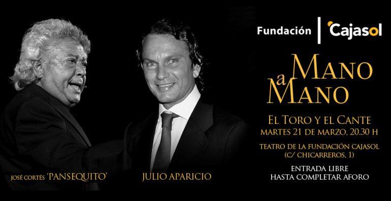 Pansequito y Julio Aparicio, protagonistas del próximo Mano a Mano de la Fundación Cajasol