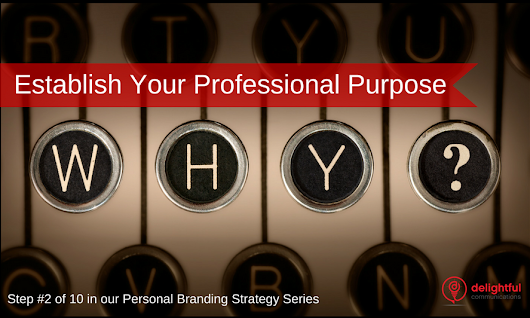How to Establish Your Professional Purpose or Mission