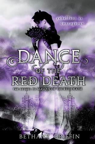 Dance of the Red Death (Masque of the Red Death, #2)
