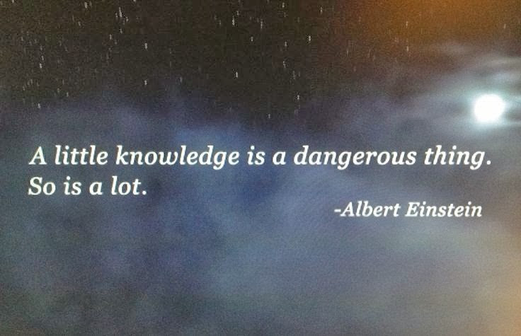 Quotes About How Knowledge Is Dangerous 10 Quotes