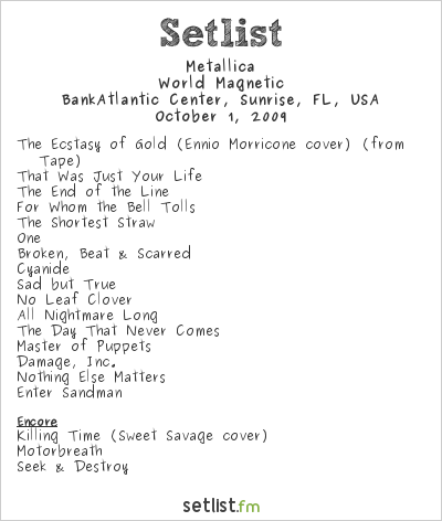 Metallica Setlist Bank Atlantic Center, Fort Lauderdale, FL, USA 2009, World Magnetic