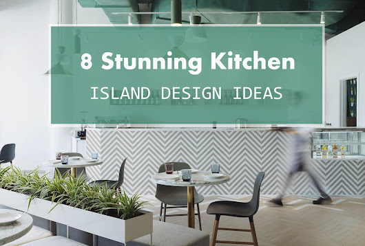 8 Stunning Kitchen Island Design Ideas - ANT TILE • Triangle Tiles & Mosiacs • Floors, Kitchen, Bathroom, Walls, & Accents