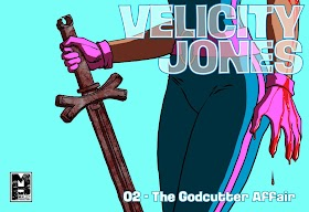 Velicity Jones in... The Godcutter Affair